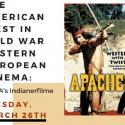 image of movie poster with title of lecture: The American West in Cold War Eastern European Cinema.
